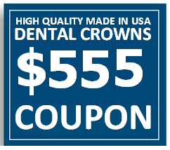 $555 Dental Crown Coupon